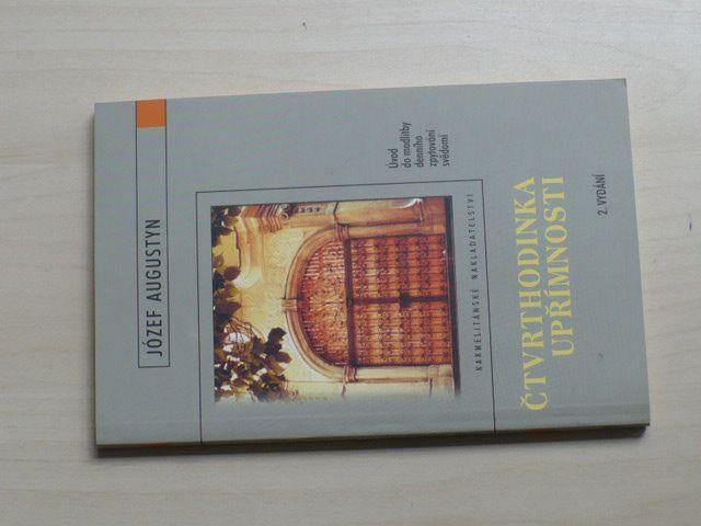 Józef Augustyn - Čtvrthodinka upřímnosti - Úvod do modlitby denního zpytování svědomí (2003)