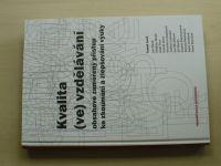 Kvalita (ve) vzdělávání - obsahově zaměřený přístup ke zkoumání a zlepšování výuky (2013)