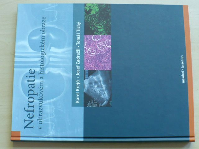 Nefropatie v ultrazvukovém a histologickém obraze (2011)
