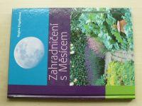 Engelkeová - Zahradničení s Měsícem (2011)