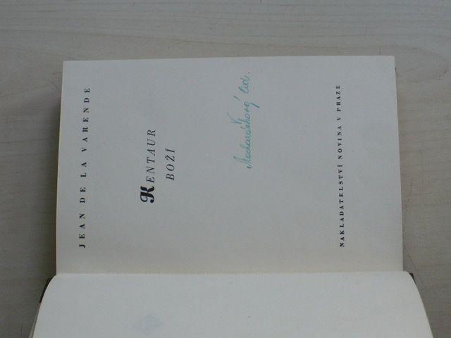 Jean de la Varende - Kentaur boží (1939)