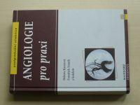 Karetová, Staněk - Angiologie pro praxi (2001)