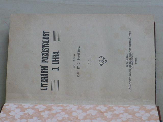 Literární pozůstalost J. Uhra - usp. Mil. Hýsek, Díl I. (1910)