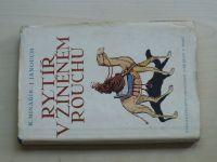 Minařík, Janouch - Rytíř v žíněném rouchu (1947) Román o sv. Františkovi z Assisi