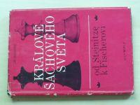 Podgorný - Králové šachového světa - od Steinitze k Fischerovi (1974)