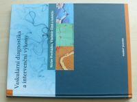 Procházka, Čížek - Vaskulární diagnostika a intervenční výkony (2012)