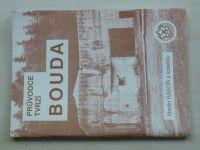 Ráboň a kol. - Průvodce tvrzí BOUDA (1992) + 2 fotografie