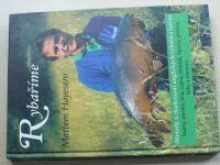 Rybaříme s Mattem Hayesem - Metody a zkušenosti anglických rybářů s lovem kapra, parmy, lína..(1999)