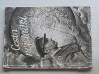 Slípka - Cesta nejsladší (Orbis 1946)
