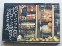 Vlachová - Zavařujeme ovoce, zeleninu a houby (1988)
