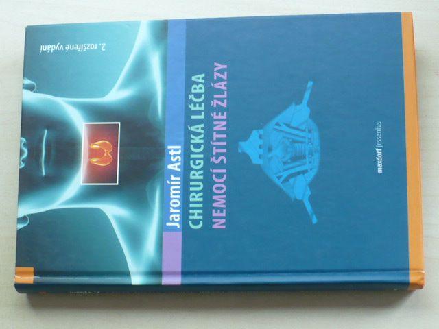 Astl - Chirurgická léčba nemocí štítné žlázy (2013)