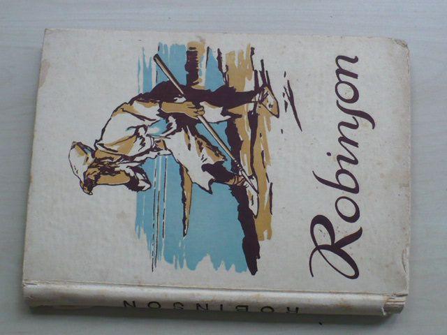 Defoe - Robinson Crusoe (1932) podivuhodné příběhy trosečníka na pustém ostrově