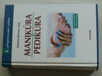 Herrera a kol. - Manikúra a pedikúra - Osvědčená učebnice, praktické návody (2005)