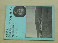 Panna Maria Pomocná - Maria Hilf Zlaté hory (1992)