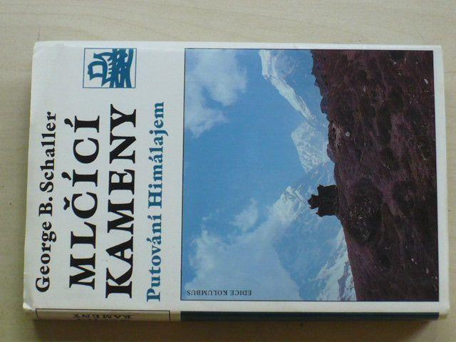 Schaller - Mlčící kameny - Putování Himalájem (1995)