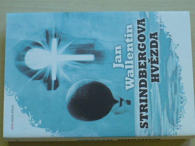 Wallentin - Strindbergova hvězda (2011)