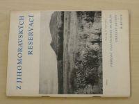 Z Jihomoravských reservací (1964)