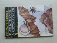 Durrell - Zlatí netopýři a růžoví holubi (1983)