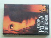 Grisham - Případ Pelikán (1994)