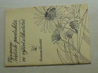Šindelář - Význam včelích produktů ve výživě a lékařství (1991)