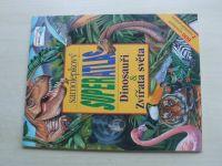 Stefanovic - Samolepkový superatlas dinosauři zvířata světa (2011)