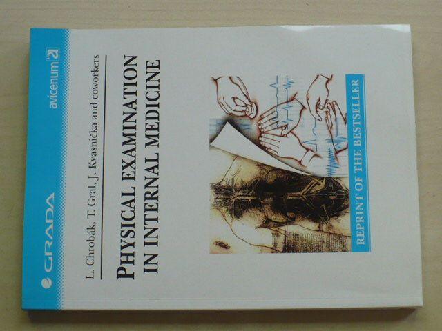 Chrobák, Gral, Kvasnička a kol. - Physical Examination in Internal Medicine (2003) anglicky