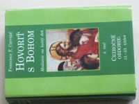 Carvajal - Hovoriť s Bohom 4. časť (2001)