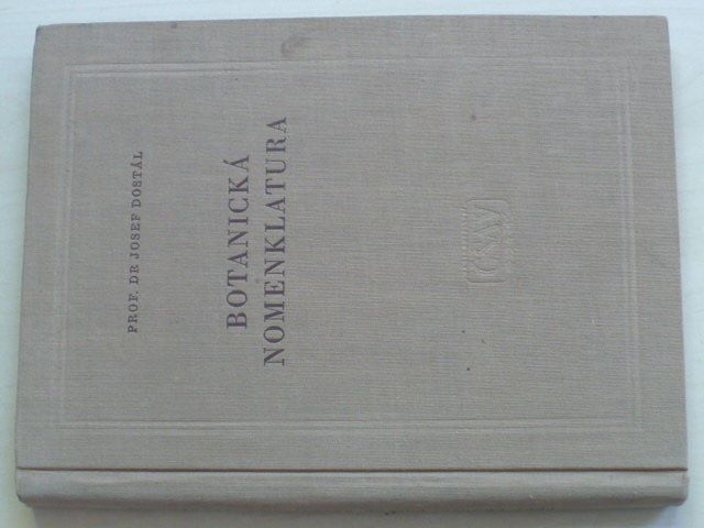 Dostál - Botanická nomenklatura (1957)
