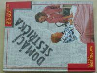 Hastingsová - Domácí sestřička - Péče o nemocné doma (1997)