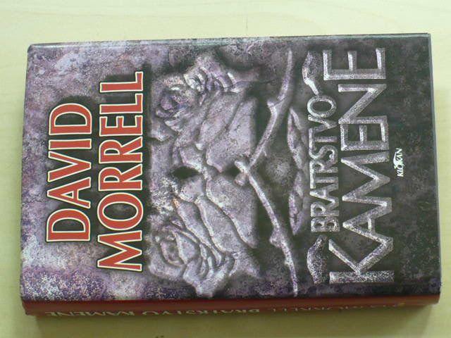 Morrell - Bratrstvo kamene (1997)