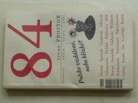 Prostor 84 - Polsko vzdálené, nebo blízké? (2009)