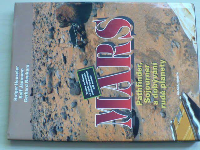Heuseler - Mars - Pathfinder, Sojourner a dobývání rudé planety (1999)