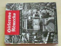 Hughes, Mann - Hitlerovo Německo - Život v období Třetí říše (2002)