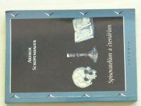 Schopenhauer - Spisovatelům a čtenářům (1995)