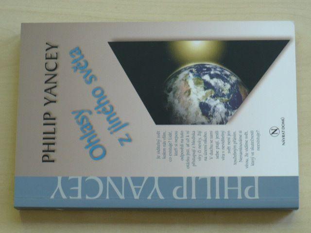Yancey - Ohlasy z jiného světa (2004)