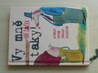 Žáček - Vy mně taky! (2002)