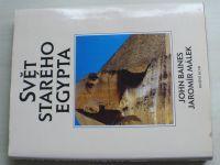 Baines - Svět starého Egypta (1996)