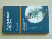 Fait - Klimakterická medicína (2013)