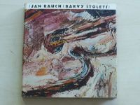 Jan Bauch - Barvy století (1963)