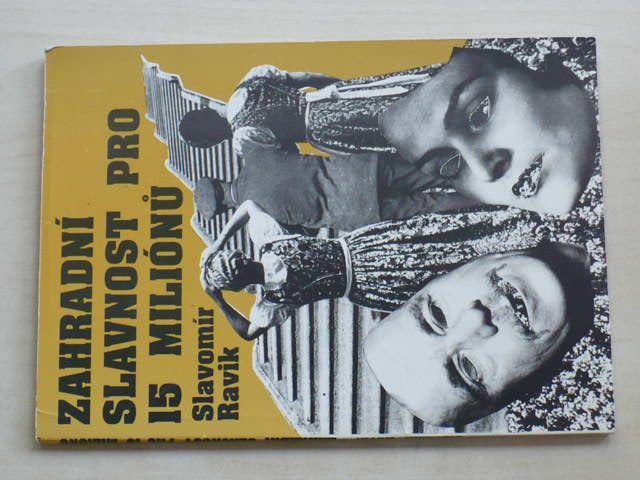 Ravik - Zahradní slavnost pro 15 miliónů (1993)