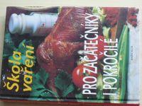 Škola vaření pro začátečníky i pokročilé (1996)