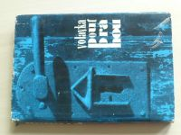 Volavka - Pouť Prahou/Dějiny a umění (1967)