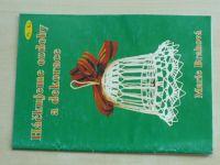 Brahová - Háčkujeme ozdoby a dekorace (2004)
