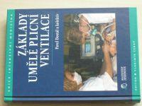 Dostál - Základy umělé plicní ventilace (2004)