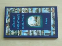 Městské památkové rezervace do kapsy (2003)