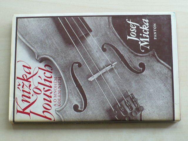 Micka - Knížka o houslích a o mnohém kolem nich (1977)