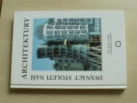 Pojsl,Londin - Dvanáct století naší architektury (2003) Olomouc