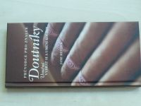 Resnick - Doutníky - Průvodce pro znalce - Umění vybrat si a umění kouřit (2006)