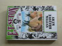 Seton - Svitek březové kůry (2004) Kniha lesní moudrosti II.