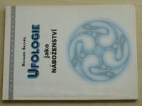 Škvařil - Ufologie jako náboženství (1999)